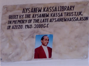 Dedication to Aysanew Kassa over the entrance to the new library